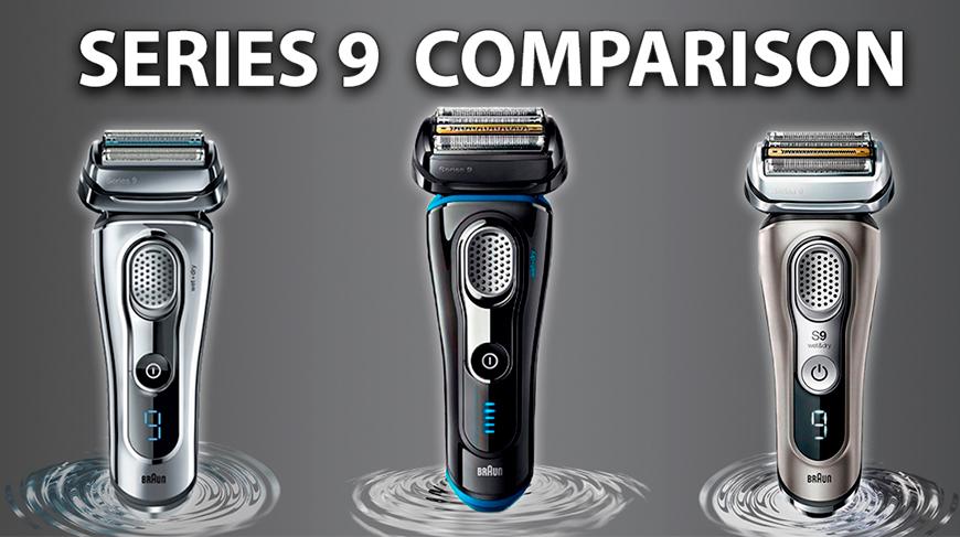 Электробритвы Braun Series 9. Сравнение моделей: в чем различия?